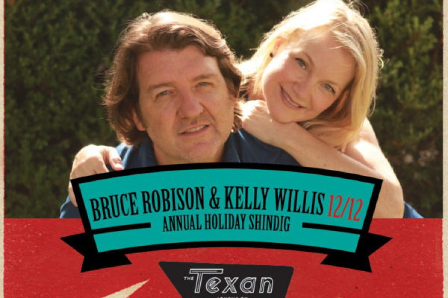 BRUCE ROBISON & KELLY WILLIS ANNUAL HOLIDAY SHINDIG