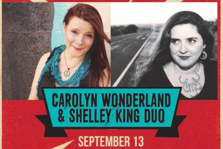 CAROLYN WONDERLAND & SHELLEY KING DUO